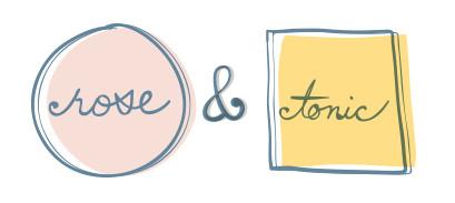 Rose & Tonic